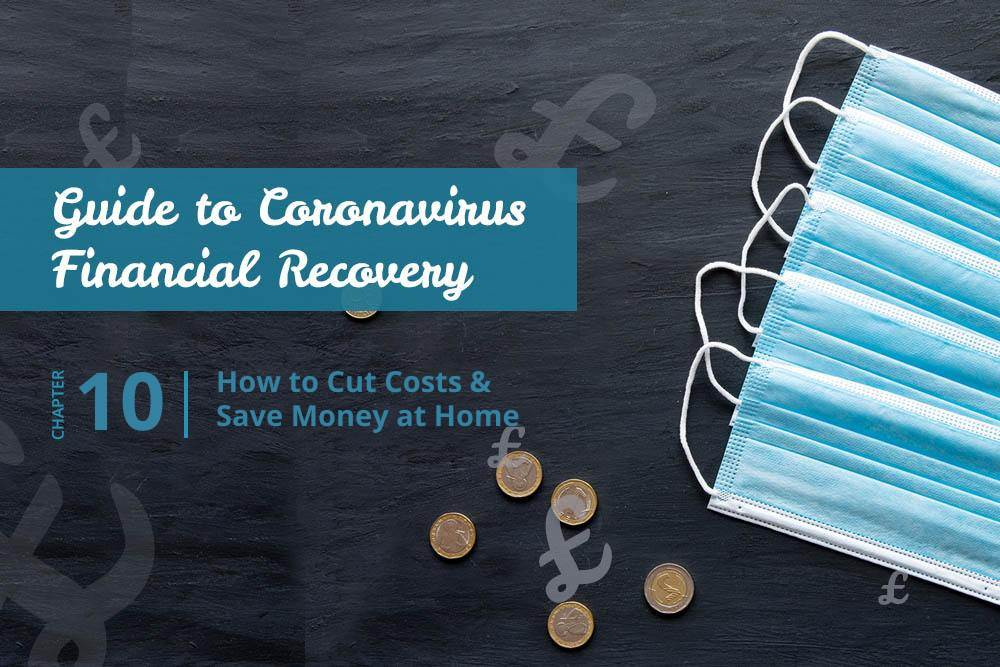 How to Cut Costs and Save Money at Home