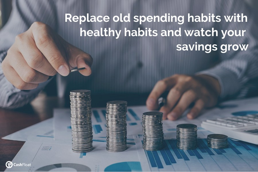 Replace old spending habits with healthy habits and watch your savings grow