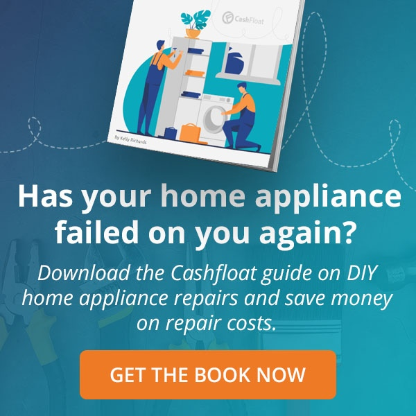 Download your FREE ebook on fixing home appliances from Cashfloat