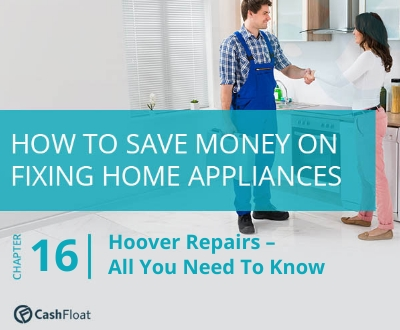 Hoover repairs - All you need to know! Cashfloat