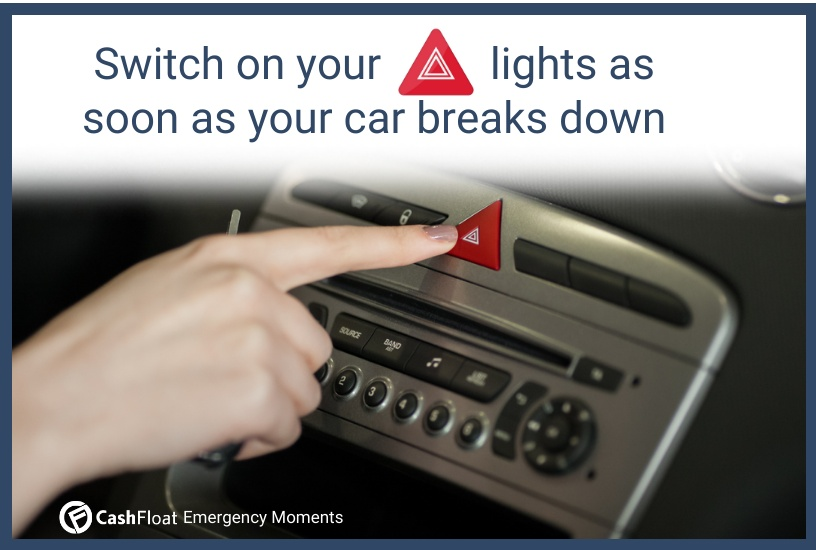 Switch on your hazard lights as soon as your car breaks down  - Cashfloat